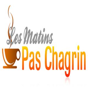 LES MATINS PAS CHAGRIN